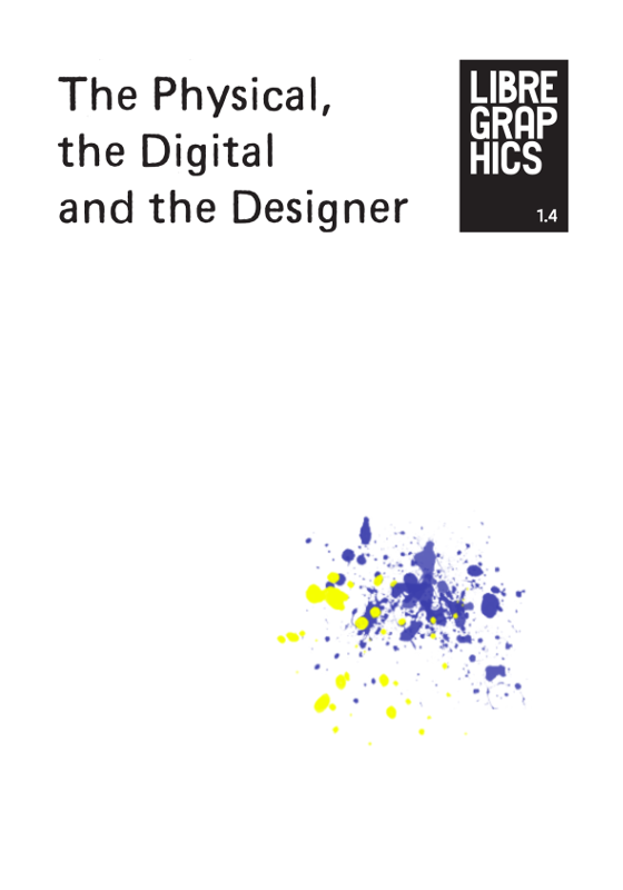 Issue 1.4: The Physical, the Digital and the Designer